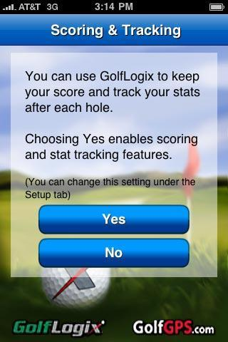 Scoring and Stat-Tracking Options. This screen will show before you start your round. Pressing Yes will allow you to keep your score and track your stats during this round.