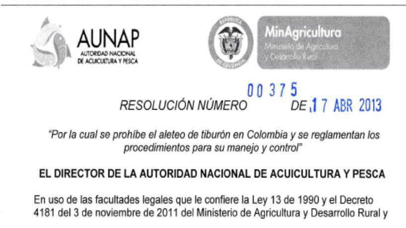 AUTORIDAD NACIONAL DE ACUICULTURA Y PESCA -AUNAP- National Authority for Aquaculture and Fisheries AUNAP.