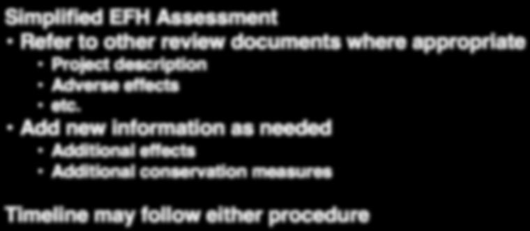 Simplified EFH Assessment Refer to other review documents where appropriate Project description Adverse
