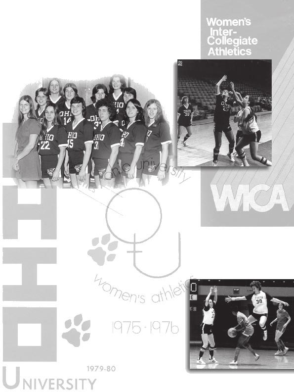 As a charter member of the Women s Sports and Recreation Department (WRA) of Ohio University, the women s basketball team first took to the court in 96 under the direction of head coach Bev Smith.