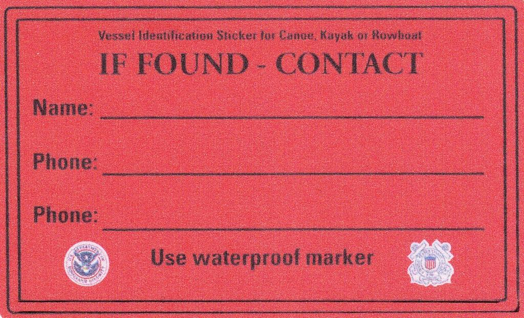 IF FOUND Decal If possible, the Vessel Examiner should provide the paddler with this