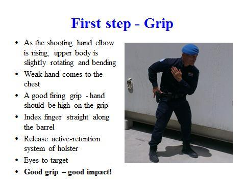 49 2. Five steps of Quick-draw pistol Slide 10 Slide 11 Instructors note: Slide 11 is animated to show the movement to the students.