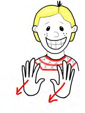 push clap Both hands flat with palms outward - start close to your body and push them out fast Deaf people clap