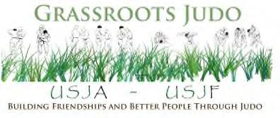 2015 6th Annual Grassroots Judo Summer Nationals Junior, Youth, Novice and Kata USJA/USJF Junior National Judo Championships Held under the Sanction of USJA Judo (United States Judo Association) July
