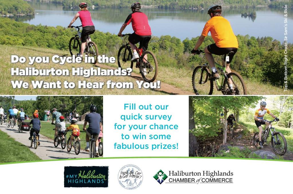 The Haliburton Highlands Cycling Economic Impact Survey was conducted by the Communities in Action Committee, the Haliburton Highlands Tourism Department and the Haliburton Highlands Chamber of