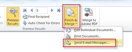 10. Once you have checked all the emails click Finish and Merge and Send Email Messages