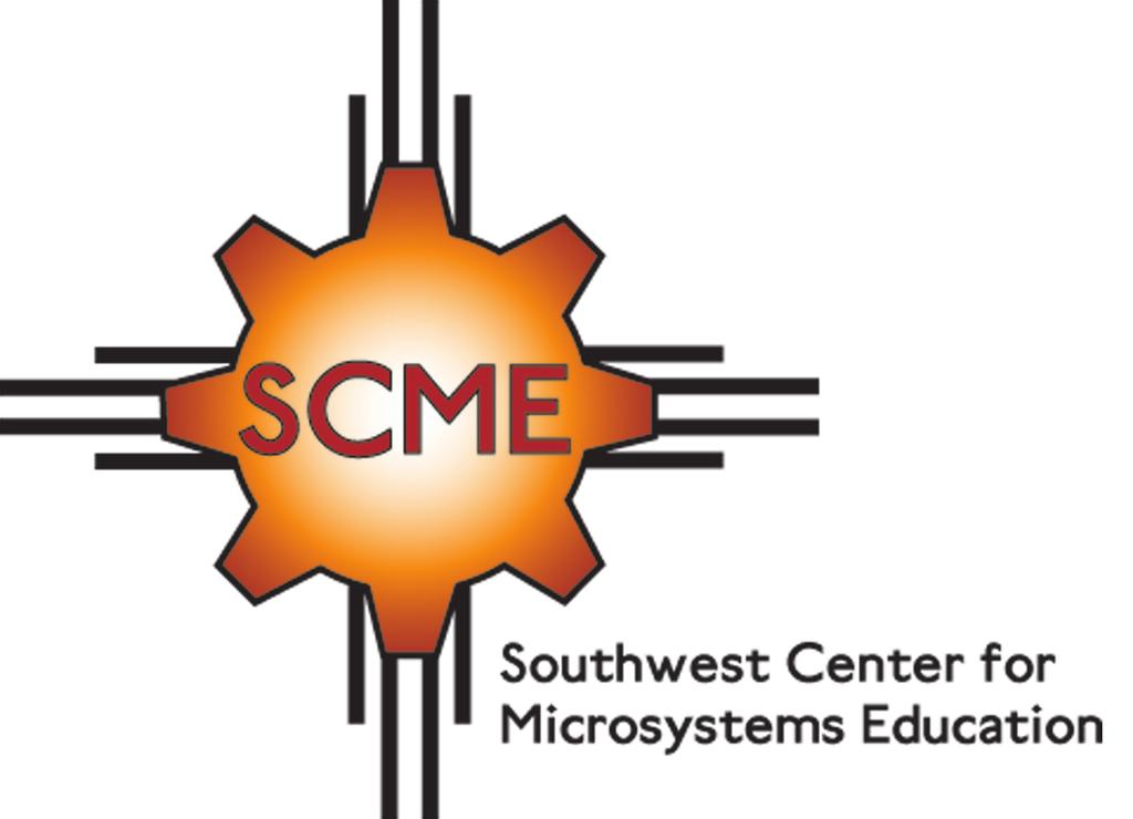 Southwest Center for Microsystems Education (SCME) Learning Modules available for download @ scme-nm.