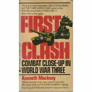 Designer s notes First Clash First Clash is a work of fiction written by the late Kenneth Macksey for the Canadian Armed Forces.