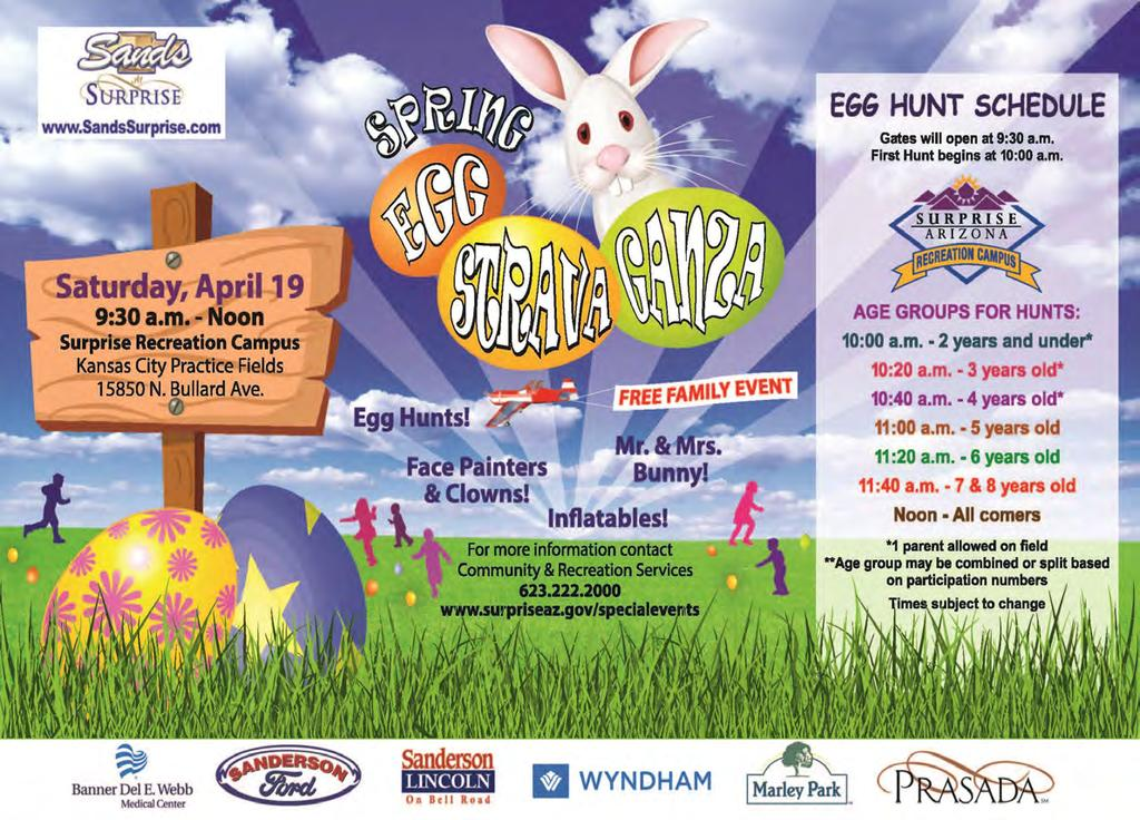 EGGSTRAVAGANZA 2018 DATE: APRIL 1 LOCATION: SURPRISE STADIUM/RECREATION CAMPUS