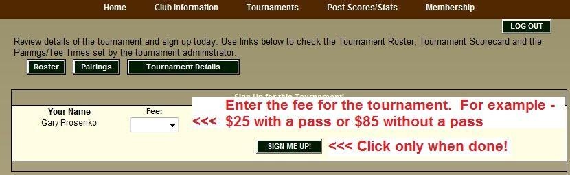 TOURNAMENT SIGNUP PAGE If the sign up is for individuals, click on the drop down arrow and
