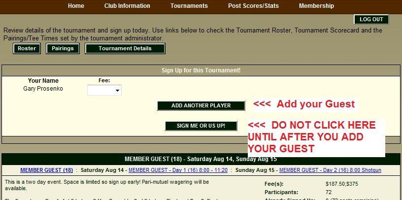 The Member Guest Tournament will ask for you to enter your guest. On the next page, select the correct fee. In this example the tournament entry is $375 for the team. Enter your guest's information.