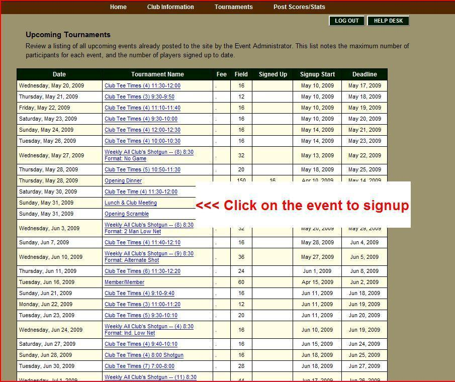 "To get the Table view, click on the ""Event Registration"" button or select the menu item ""Tournaments Upcoming Tournaments"". You will see the following page."