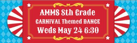 Page 2 8th Grade AMMS Carnival Themed Dance Attention 8 th graders! Come to the biggest party of the year and your LAST at Autrey Mill!