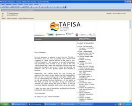 Mass Media Advertising: TAFISA enewsletter Description: Date: Provides members, friends and supporters with relevant and interesting information, focussing both on internal TAFISA
