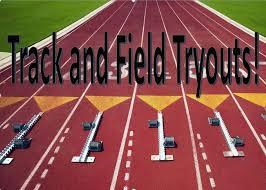 Track Tryouts Tryouts for Track will be on Tuesday, March 20 th and Wednesday, March 21 st from 3:15-4:30 pm for all runners.
