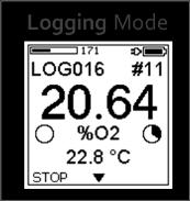 Live Mode. For details on the menu mode refer to chapter 6. 3.4.3 Logging Mode The Logging Mode is started by selecting Start Logging in the main menu and pressing the OK button.