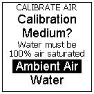 Now the Calibration Medium of the air calibration standard needs to be defined as Ambient Air or Water, depending on the environmental sample under investigation.