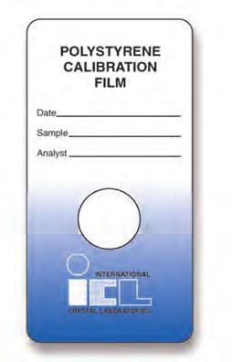 Calibration Films Films Polystyrene Calibration Films ICL produces calibration films for IR and FTIR spectrophotometers that are certified to be traceable to NIST 1921b Standard Reference Material
