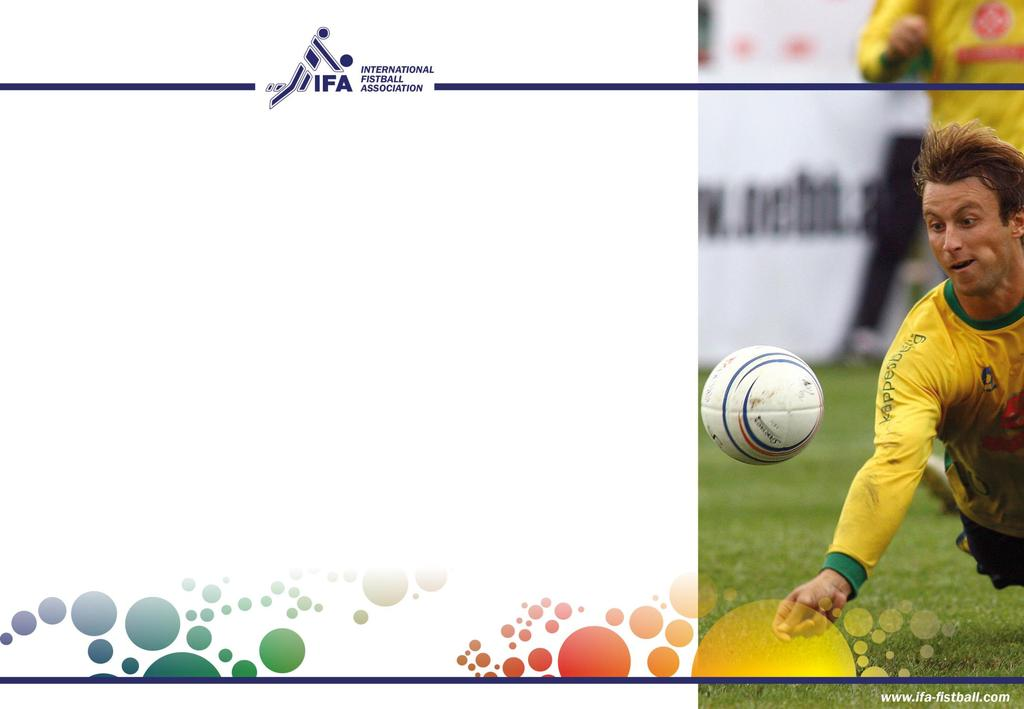 MISSION I The International Fistball Association (IFA) is a dynamic, modern and efficient sports association which, together with its member associations, stands for the following values and