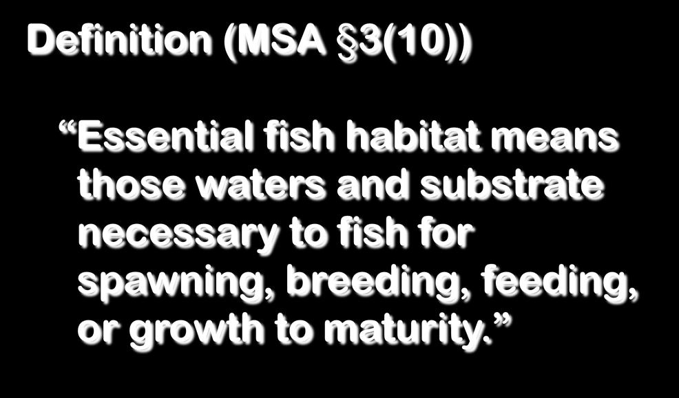 habitat means those waters and substrate