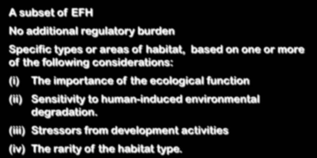 Specific types or areas of habitat, based on