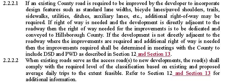 Also, ensure that any other changes made to the typical sections or new sections added are reflected in the table. County to reference new Section 13 in 2.2.2.1 and 2.2.2.2. 12 County Staff 2.2.2 This paragraph is not very clear.