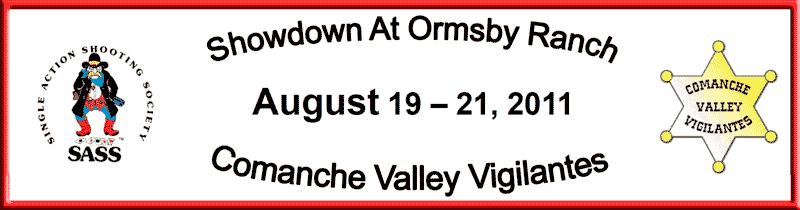 Showdown 2016 Presented by Comanche Valley Vigilantes & Lone Star Frontier Shooting Club October 21, 22, & 23 Side Matches on Friday, 12:00pm till 5:00pm. Side Matches: Fastest.
