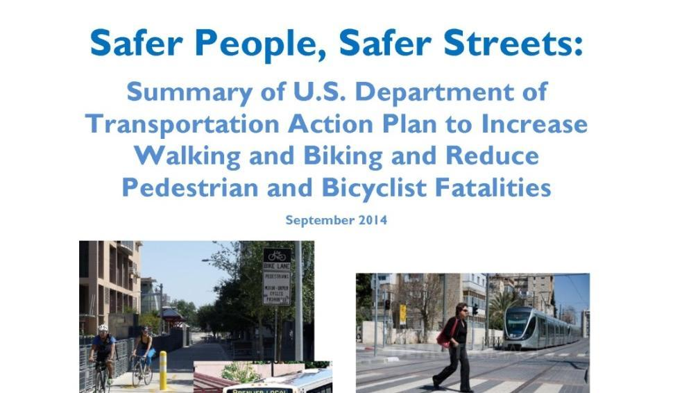 Continued US DOT Support for Safer Streets (September 2014)