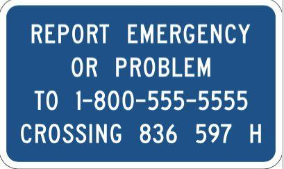 D - This sign displays the number to call in an emergency, and includes a unique crossing number that identifies the location. E - Warns drivers that the road crosses railroad tracks ahead.