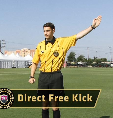 SIGNALS USED BY THE REFEREE DIRECT FREE