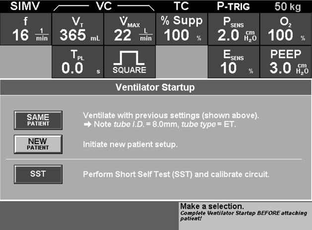 Update to Ventilator Startup screen This section updates Operator s Manual section 4.1.