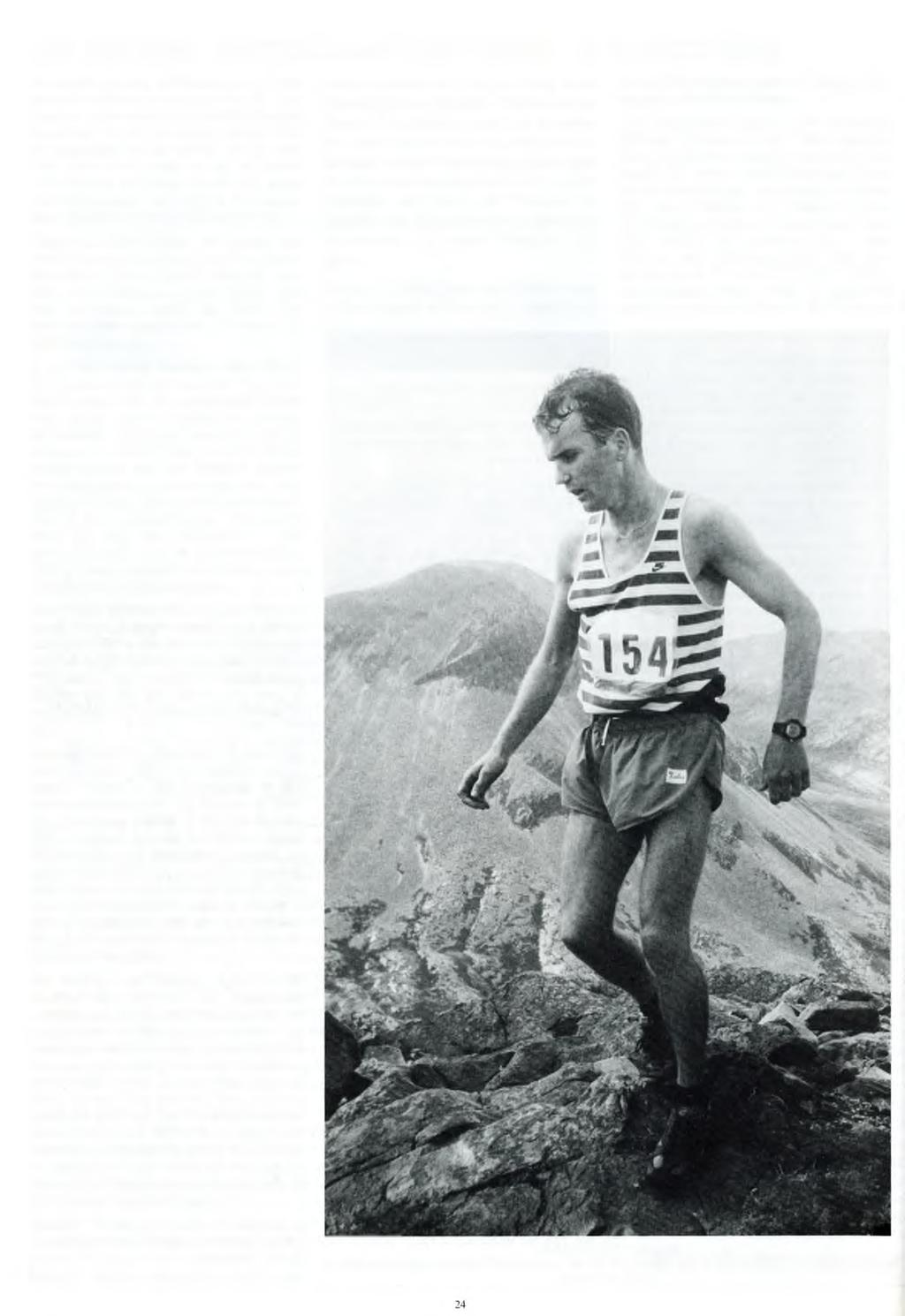 IAN HOLMES - AS TOUGH AS THEY COME Many fell running afficionados may have the odd addition to make to the list, but there are quite clearly a handful of major events on the fell calendar, classics
