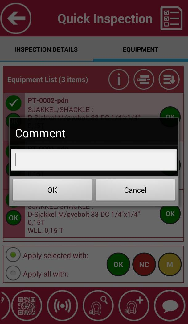 "PERFORM QUICK INSPECTION By tapping an item in Equipment list, you can view its details by tapping ""Information"" button, or give comment by tapping ""Comment"" button on the"