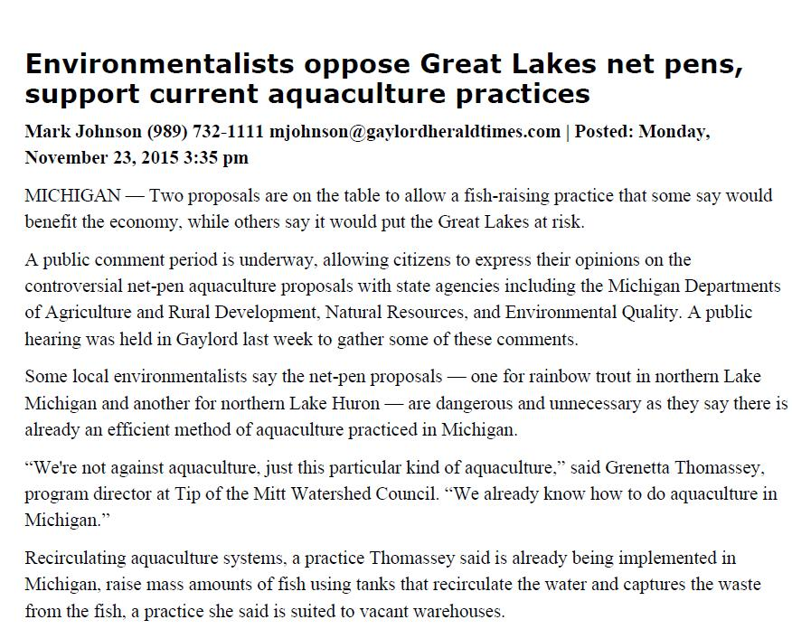 Summer 2015 We re not against aquaculture, just this particular kind of aquaculture We already know how to do aquaculture in Michigan