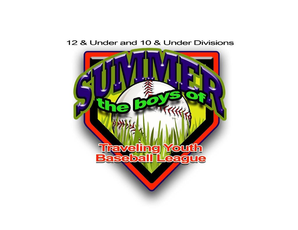 10U and 12U Division Rules and Bylaws League Director: Zach Benko Rules listed in italics apply only to the 10 & Under Division Rules listed in bold type are new within the last 2 seasons 1.