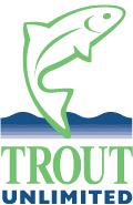 2013 A report developed by Trout Unlimited made possible with funding