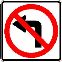 Turn Prohibition Description: Turn Prohibition sign The purpose of a Right (Left) Turn Prohibition sign is