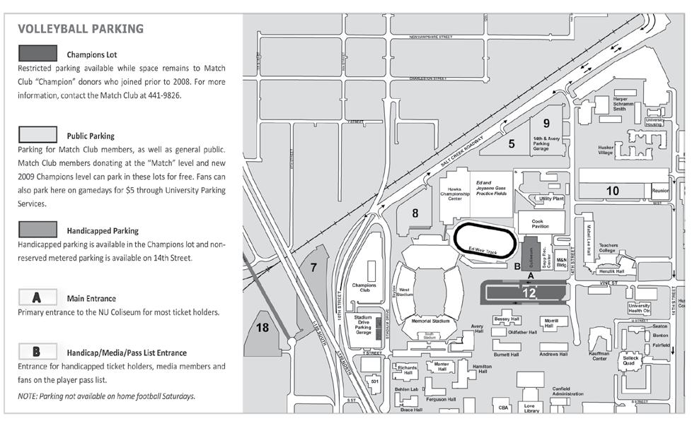 2009 INTRODUCTION Nebraska COliseum Fan Information Fan Information There are two entrances into the NU Coliseum. The main entrance is located at the south end of the Coliseum near the Columns.
