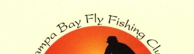 The Tampa Bay Fly Fishing Club www.tbffc.org Next Meeting: Wednesday, January 2, 2013, 6:00 p.m. Invited Speaker Capt.