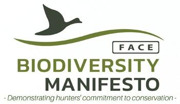 BIODIVERSITY STRATEGY Hunters share a passion for nature and biodiversity, because their future ability to hunt depends on it.