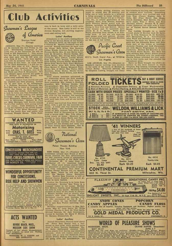 11 Ilay 24, 1941 CARNIVALS The Billboard Ss Club Activities git0wiiten S fea9ue malt in back to town and u daily caller at the rour.s. Sam Lasky 1a still at the Alexian Hospital, but showing Livros*- at the rooms.
