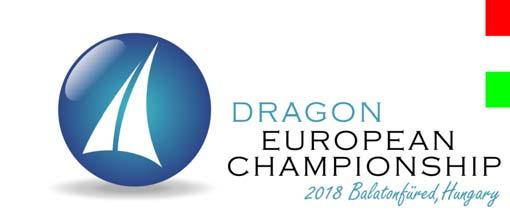 DRAGON EUROPEAN CHAMPIONSHIP The Virginie Heriot Cup NOTICE OF RACE Organising Authority: Balatonfüredi Yacht Club (BYC) in association with the Hungarian Dragon Association (HDA) and the