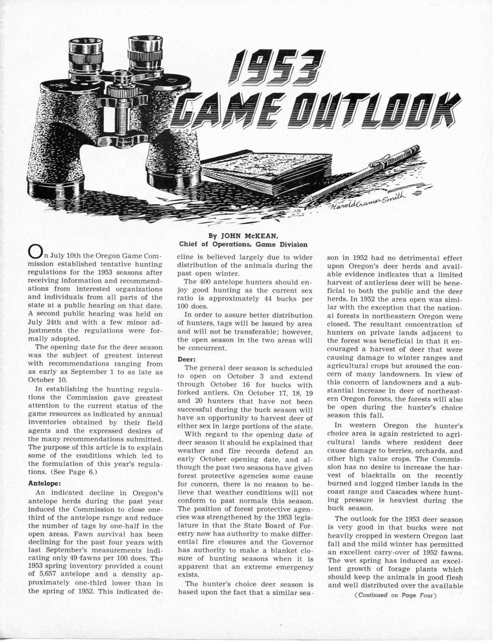 On July 10th the Oregon Game Commission established tentative hunting regulations for the 1953 seasons after receiving information and recommendations from interested organizations and individuals