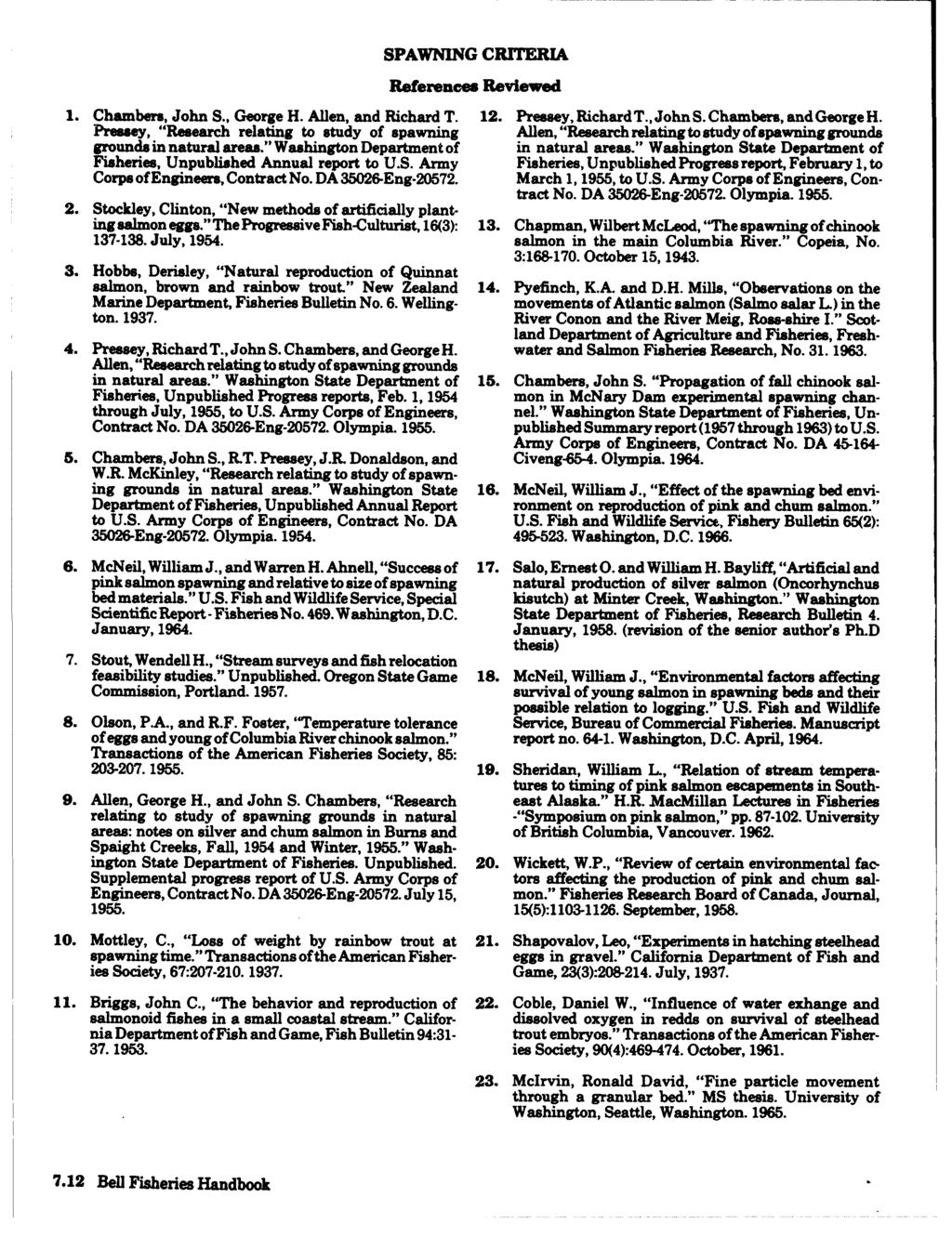 SPAWNING CRITERIA References Reviewed 1. Chambers, John S., George H. Allen, and Richard T. 12. Premey, RichardT., John S. Chambers, andgeorge H.