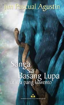 The story featured in this issue is from his first (perhaps also his last) collection of short stories in Filipino, Sanga sa